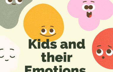 Kids and their Emotions!